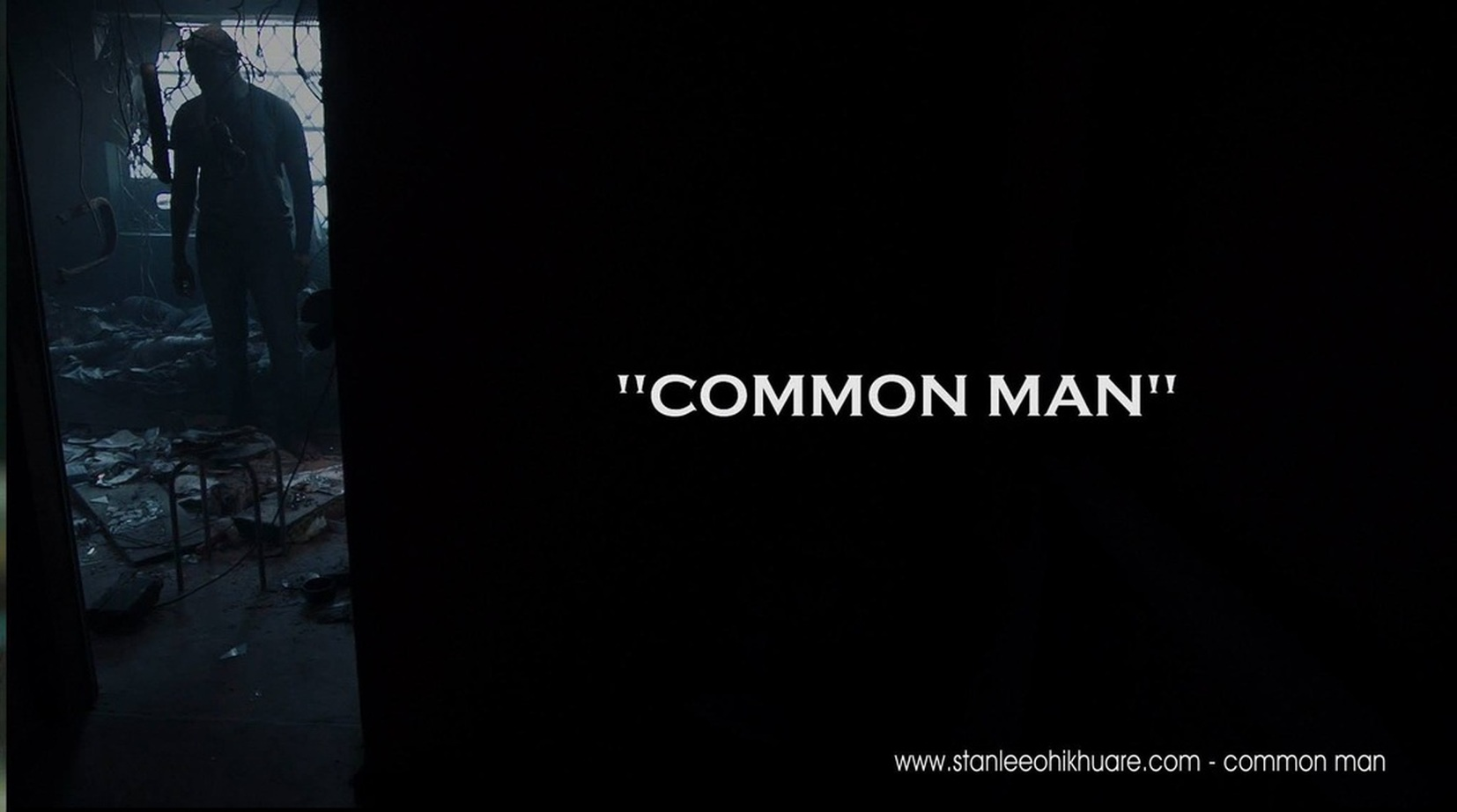 Stanlee Ohikhuare's Common Man Trailer Uploaded!