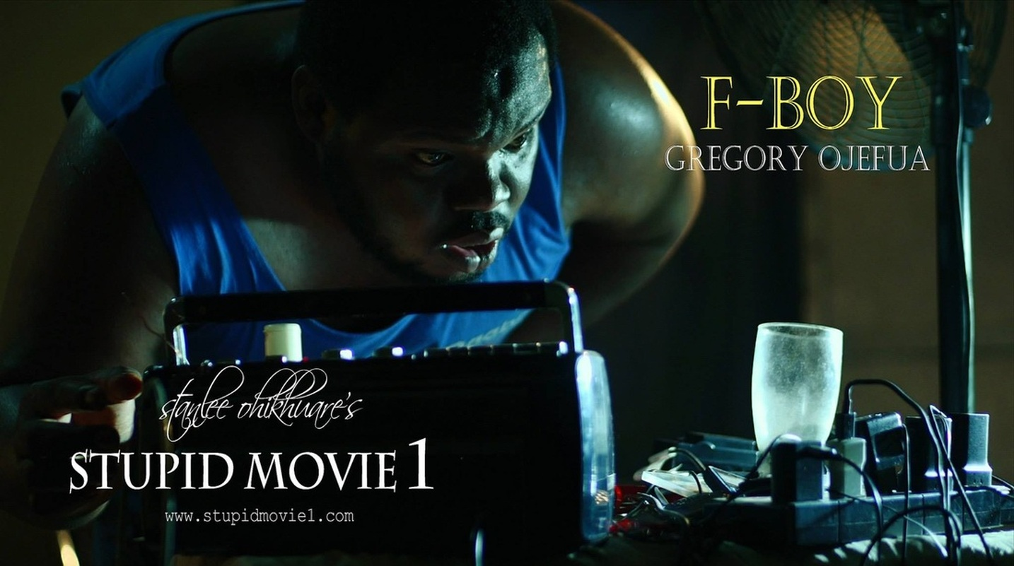 (STUPID MOVIE CAST)   GREGORY OJEFUA AS F-BOY