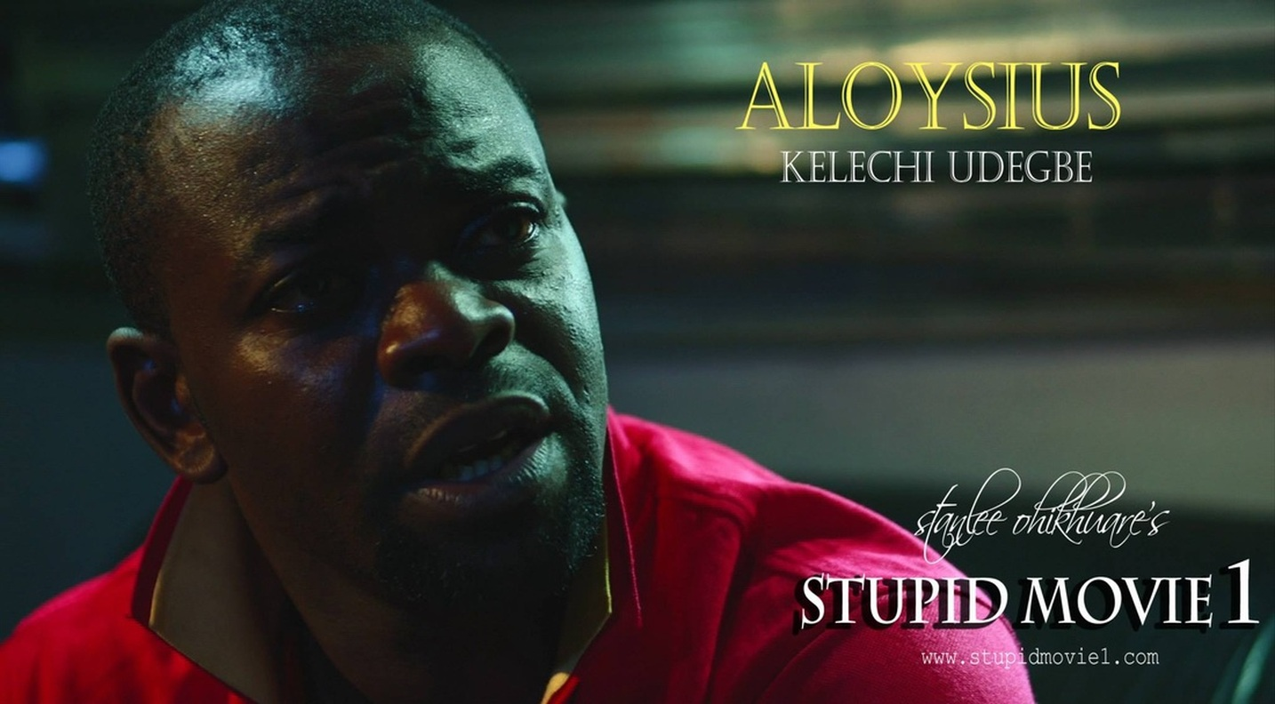 (STUPID MOVIE CAST)  KELECHI UDEGBE AS ALOYSIUS